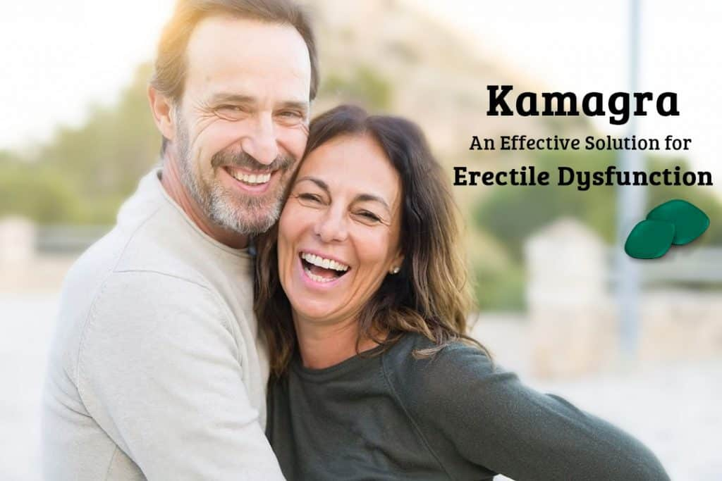 Is Kamagra an Effective Solution to your Erectile Dysfunction Problem?