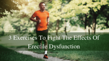 A Comprehensive Guide on How to Prevent ED